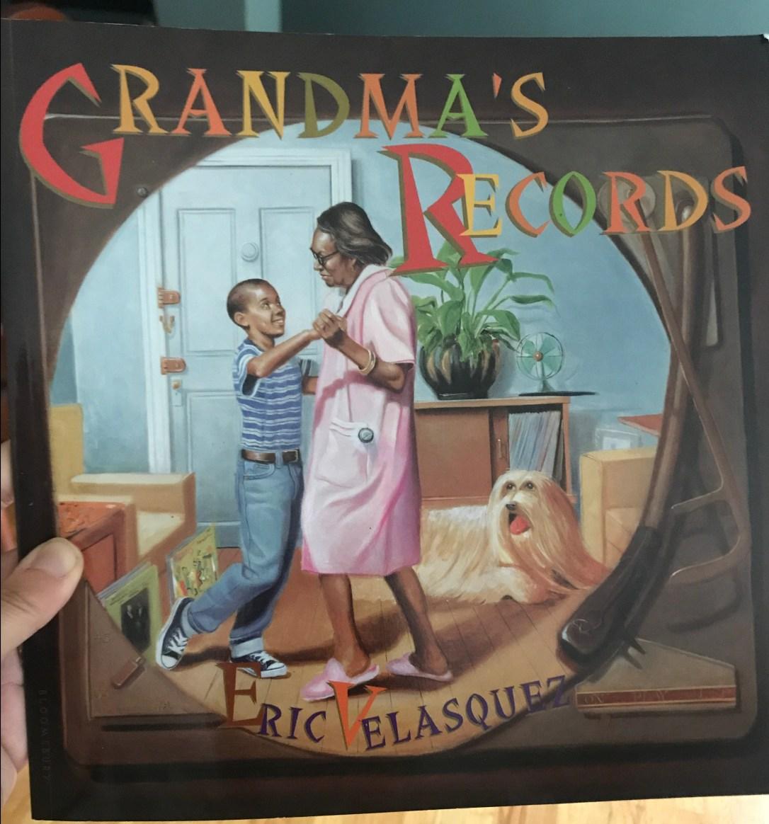 Grandma's Record By: Eric Velasquez