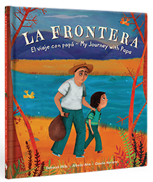 La Frontera by Deborah Mills and Alfredo Alva