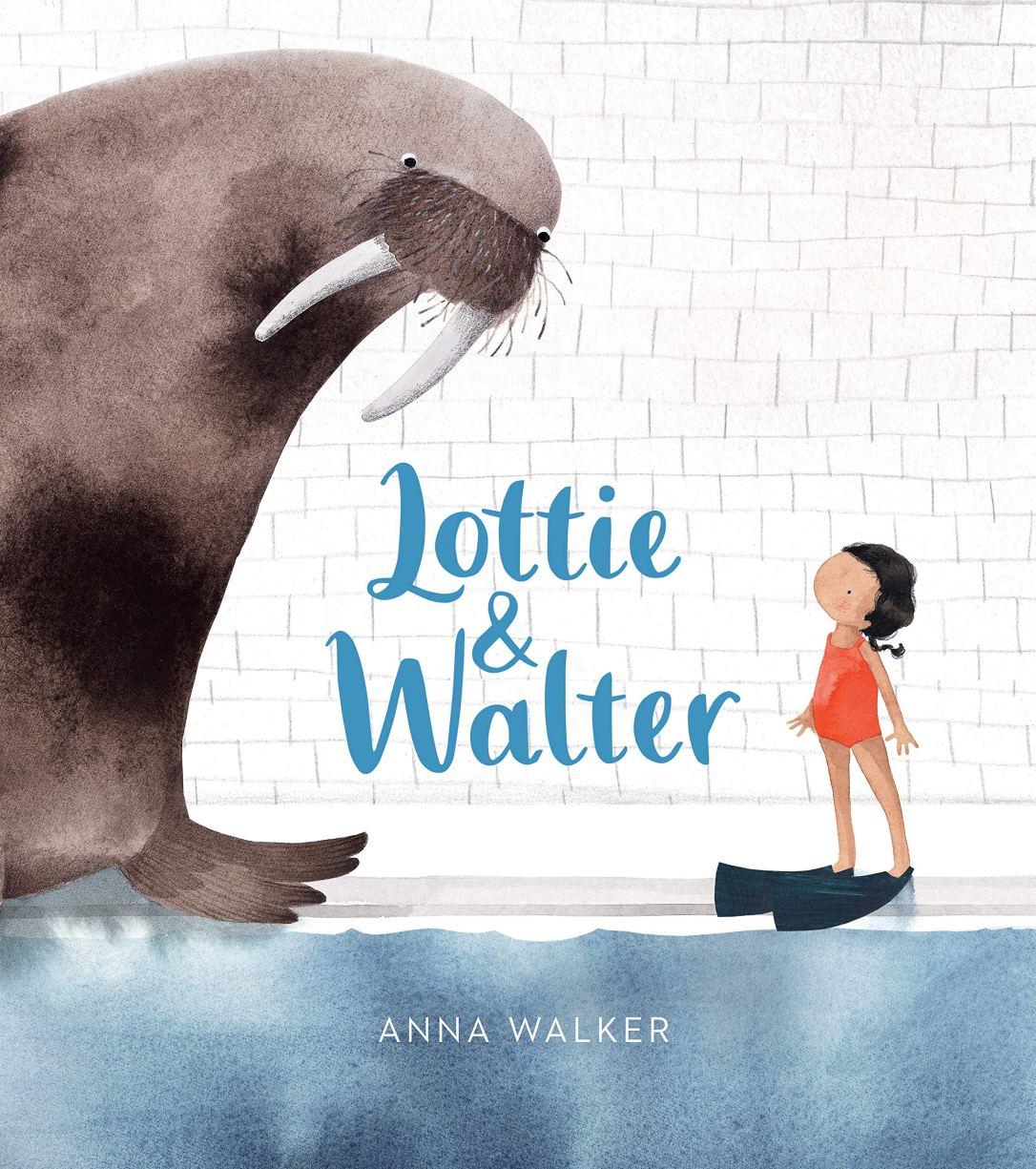 Lottie & Walter by Anna Walker