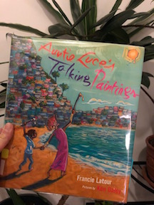 Auntie Luce's Talking Paintings by Francie Latour and Ken Daley
