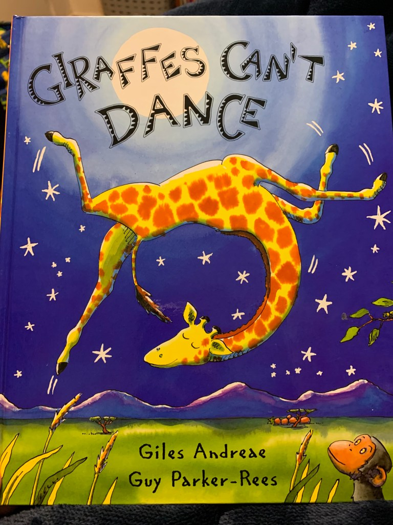 Giraffes Can't Dance by Giles Andreae and Guy Parker-Rees
