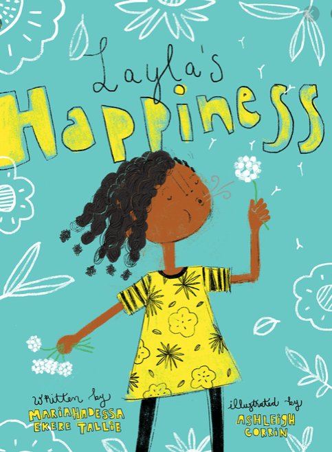 Layla's Happiness by Maria Hadessa Ekere Tallie