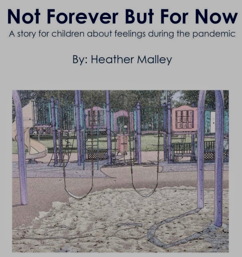Not Forever But For Now by Heather Malley