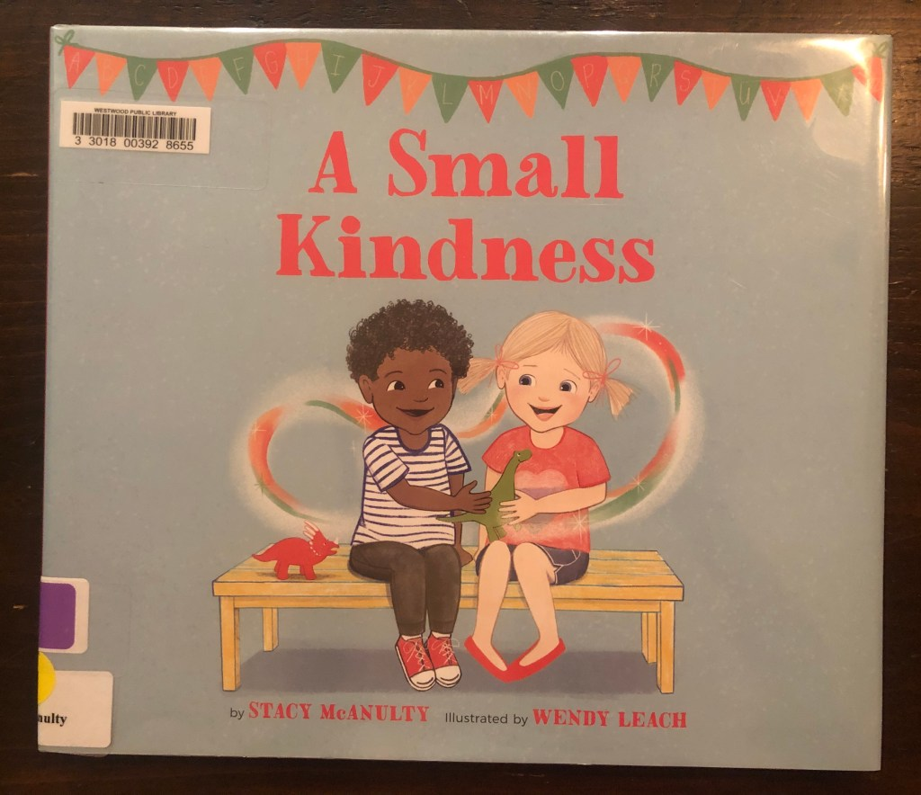 A Small Kindness by Stacy McAnulty