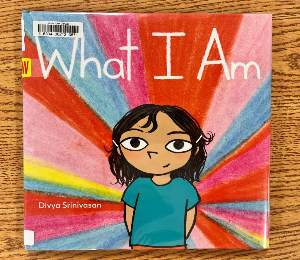What I Am by Divya Srinivasan