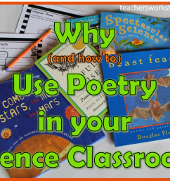 Why Use Poetry in Your Science Classroom? – Teacher's Workstation [ 824 x 1131 Pixel ]