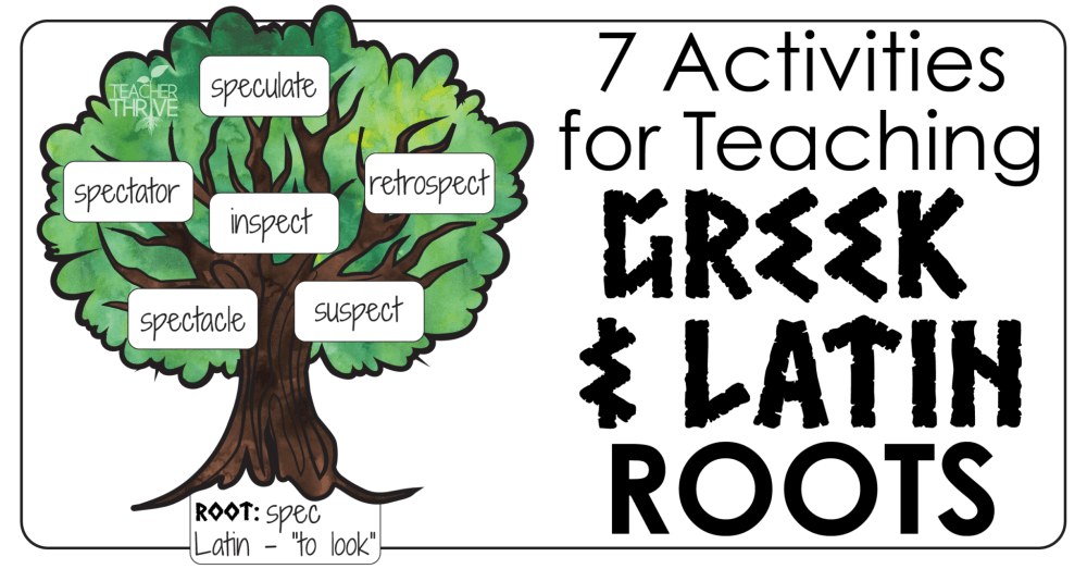 medium resolution of Teaching Greek and Latin Roots • Teacher Thrive