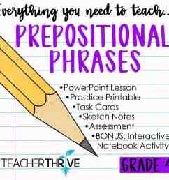 Fourth Grade Grammar: Prepositional Phrases • Teacher Thrive [ 1276 x 1276 Pixel ]
