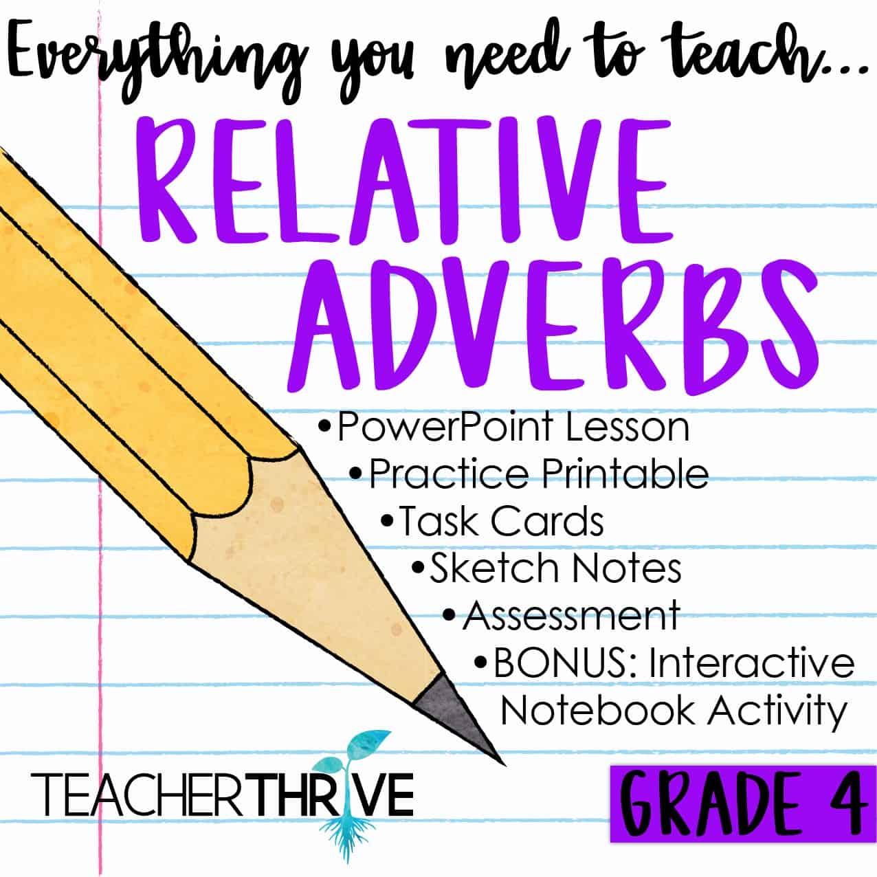 Fourth Grade Grammar Relative Adverbs Teacher Thrive