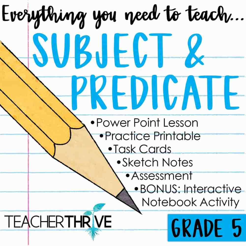 medium resolution of Fifth Grade Grammar: Subject and Predicate • Teacher Thrive