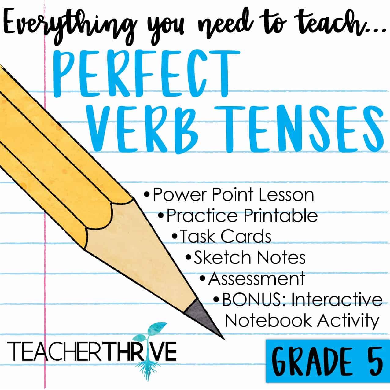 hight resolution of Fifth Grade Grammar: Perfect Verb Tenses • Teacher Thrive