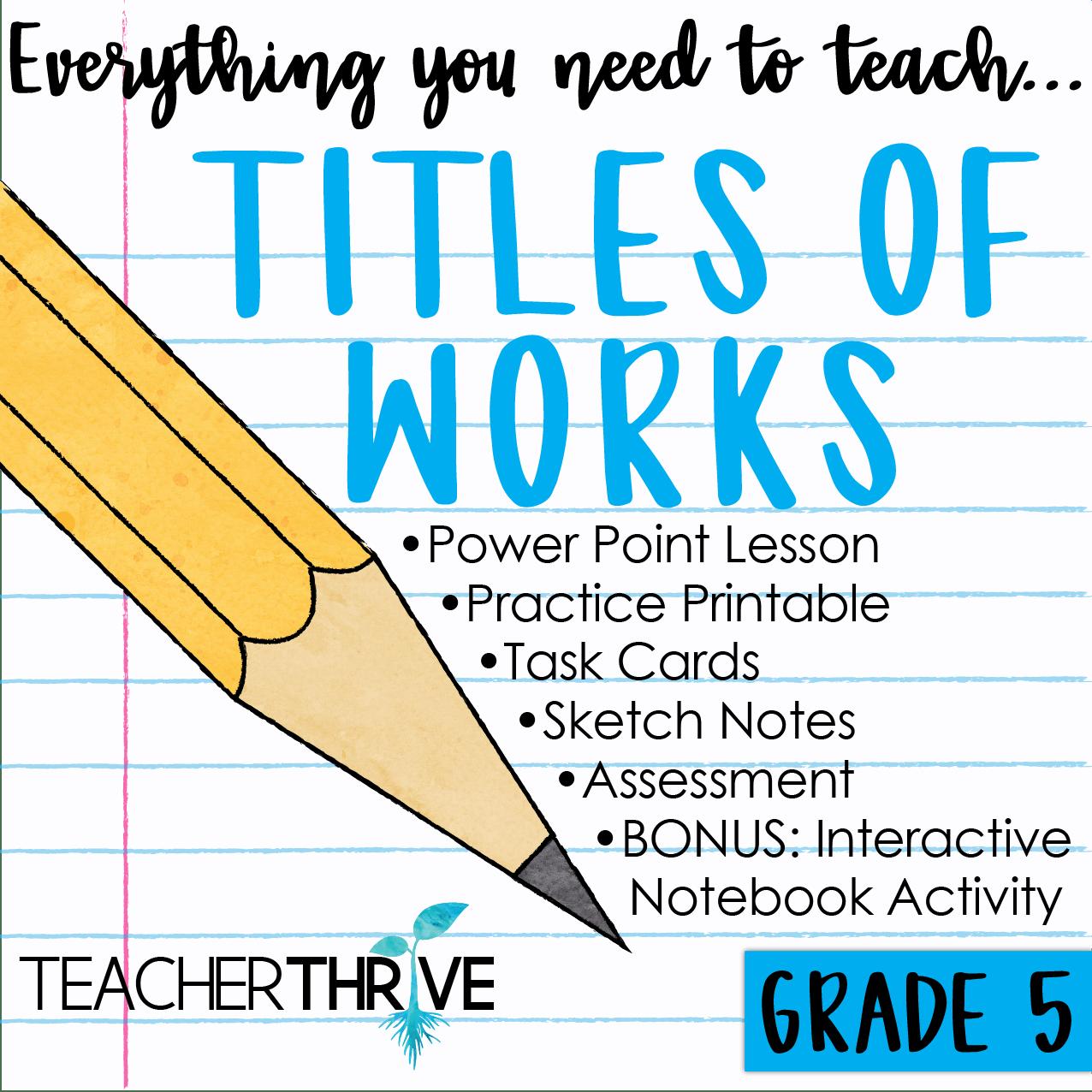 hight resolution of Fifth Grade Grammar: Titles of Works • Teacher Thrive