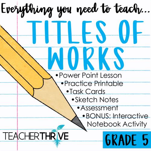 small resolution of Fifth Grade Grammar: Titles of Works • Teacher Thrive