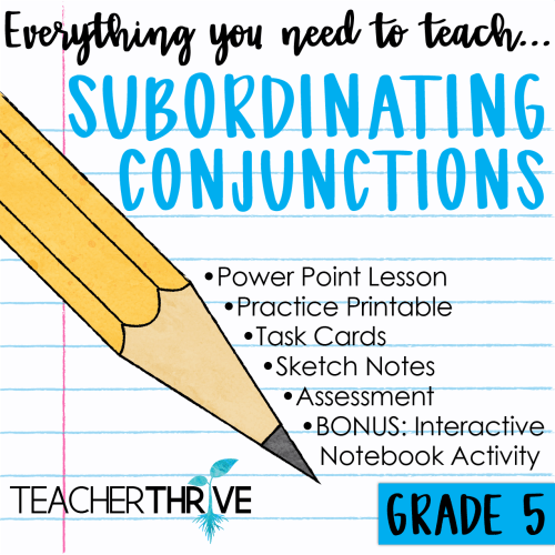 small resolution of Fifth Grade Grammar: Subordinating Conjunctions • Teacher Thrive