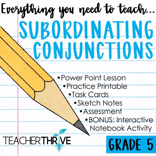 small resolution of Fifth Grade Grammar: Subordinating Conjunctions • Teacher Thrive