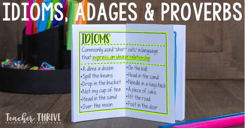 idioms, adages, and proverbs