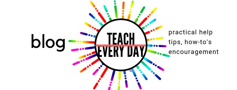 Teach Every Day Blog - teacher resources