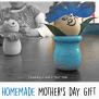 Homemade Mother S Day Gift Teaching 2 And 3 Year Olds