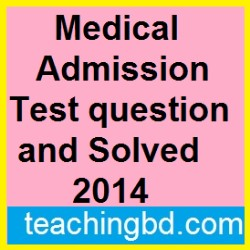 Medical Admission Test question and Solved 2014