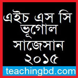 Geography 2nd Paper Suggestion and Question Patterns of HSC Examination 2015