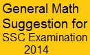 SSC General Math Suggestion for Examination 2014