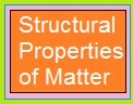 Structural Properties of Matter