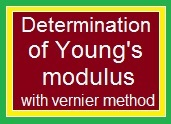 Determination of Young's modulus with vernier method
