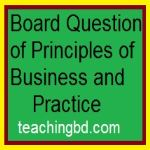 Board Question of Principles of Business and Practice