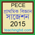 Elementary Science Suggestion and Question Patterns of PEC Examination 2015