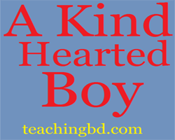 Story: A Kind-Hearted Boy 1