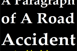 Write A Paragraph: A Road Accident