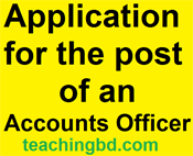 Application for the post of an Accounts Officer