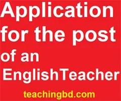 ApplicationforthepostofanEnglishTeacher