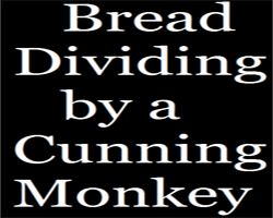 Story: Bread Dividing by a Cunning Monkey 10