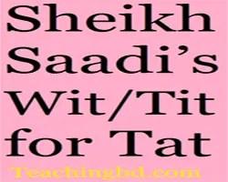 Sheikh Saadi's WitTit for Tat