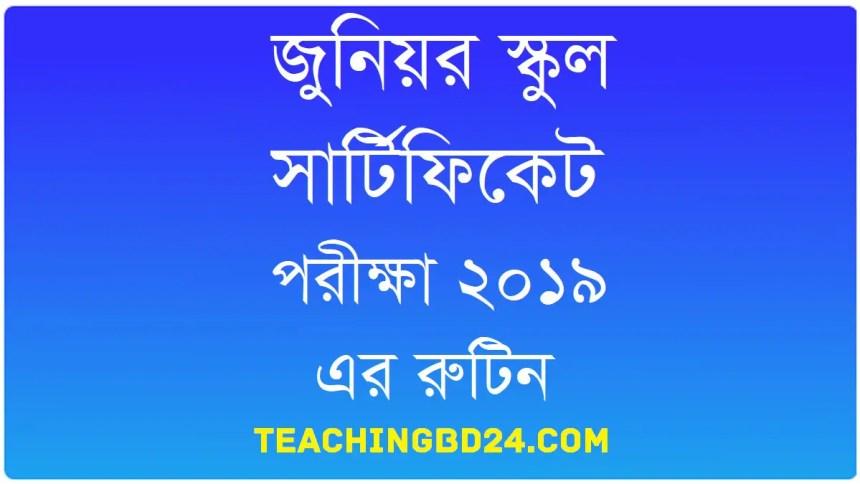 Junior School Certificate (JSC) Examination 2019 Routine