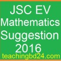 EV Mathematics Suggestion and Question Patterns of JSC Examination 2016