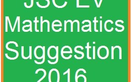 EV Mathematics Suggestion and Question Patterns of JSC Examination 2016-2