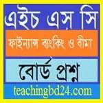 HSC Finance, Banking, and Bima 1st Paper Question 2018 Rajshahi, Comilla, Chittagong,and Barishal Board 10