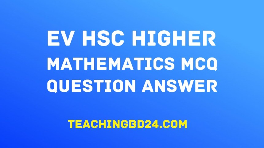 EV HSC H.Math MCQ II Question Answer Chapter 3