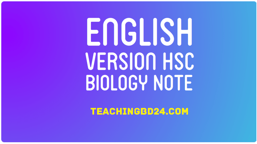 HSC EV Biology 1st Paper 6th Chapter Note