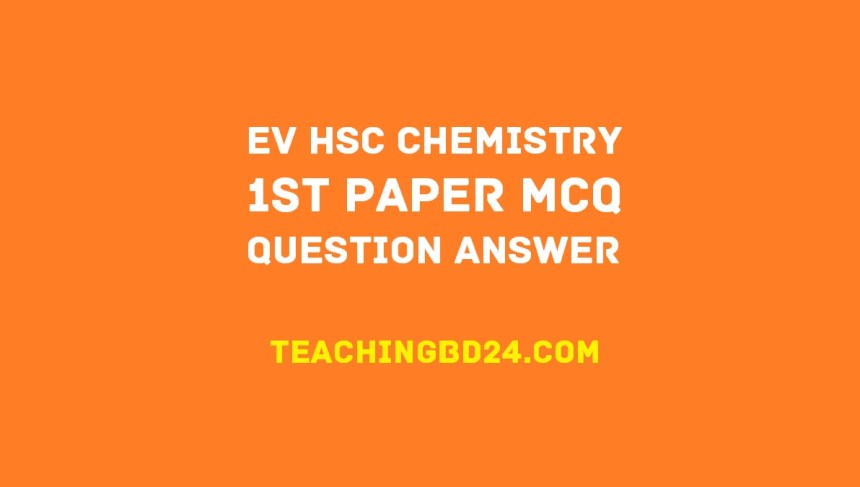 EV HSC Chemistry 2nd Paper 5th Chapter MCQ Question Answer