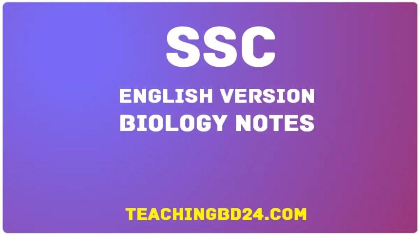 SSC EV Biology 2nd Chapter Note
