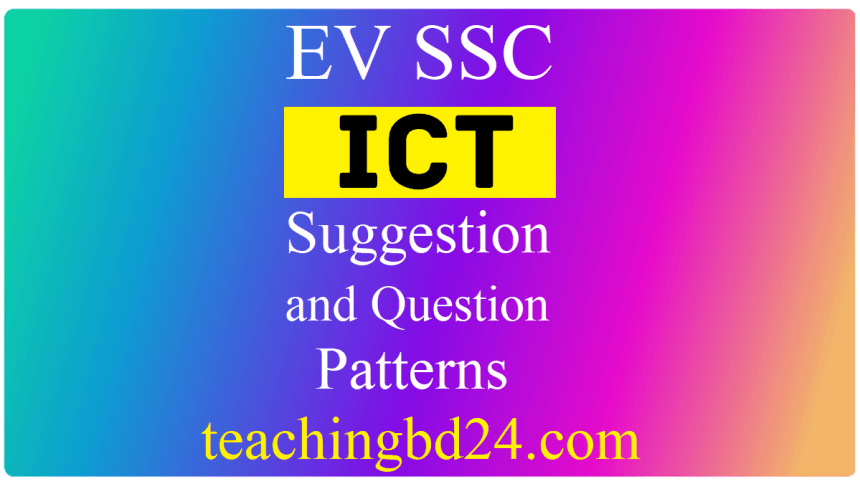 EV SSC ICT Suggestion Question 2021-2
