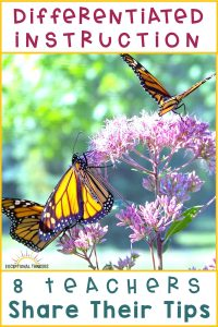Butterflies with caption: Differentiated Instruction. 8 Teachers share their tips