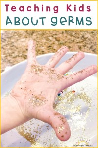Hands covered in glitter with text: Teaching Kids About Germs