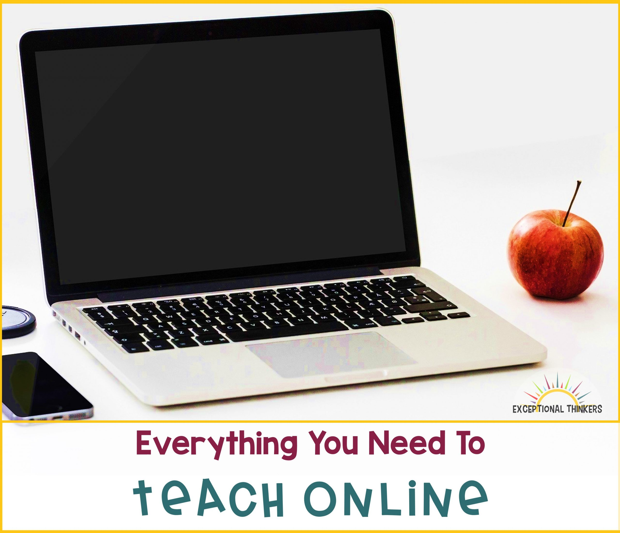 Everything You Need to Teach Online