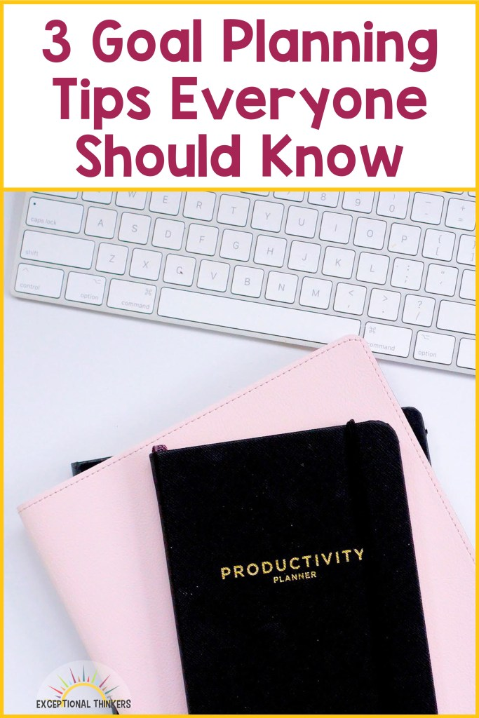 """Text reads """"3 Goal Planning Tips Everyone Should Know."""" Image has a stack of books, including a planner that says productivity on the cover. A white keyboard peeks out at the top."""