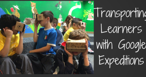 Transporting Learners with Google Expeditions TeachingForward blog post header