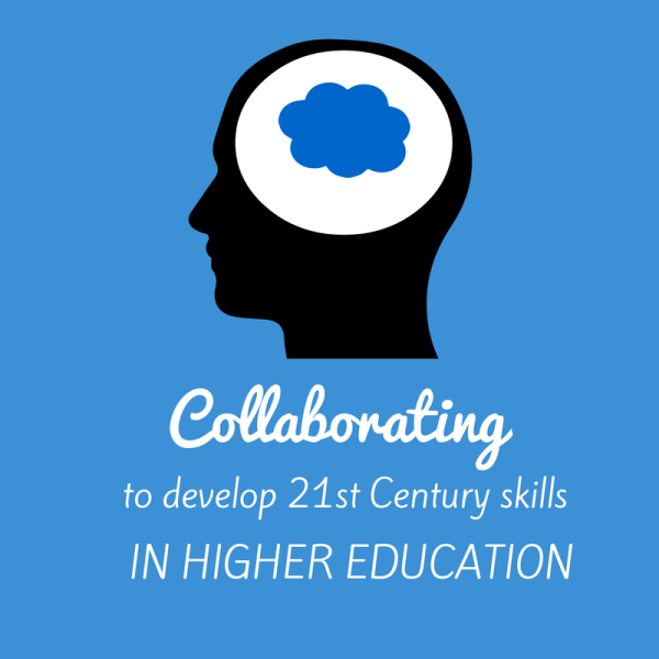 Developing 21st Century Skills In Higher Education